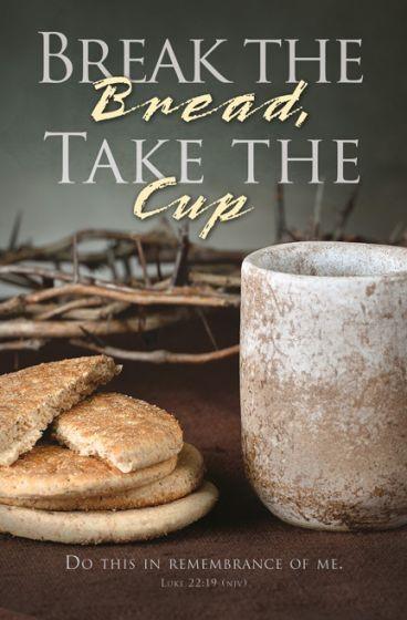 Break the Bread Communion Bulletin (Pack of 100) (Bulletin)