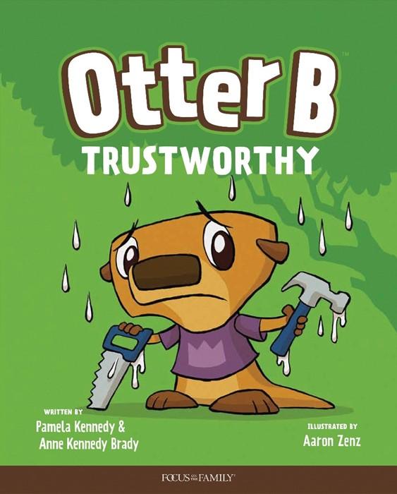 Otter B Trustworthy (Hard Cover)