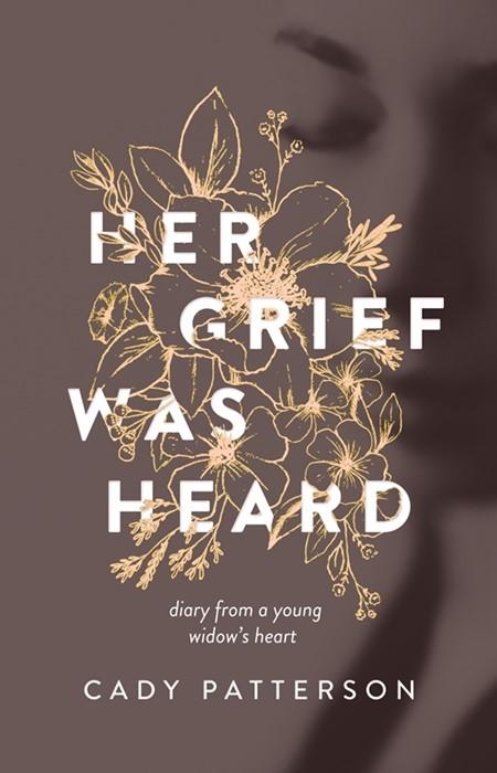 Her Grief Was Heard (Paperback)