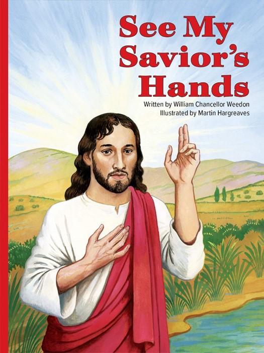 See My Savior's Hands (Paperback)