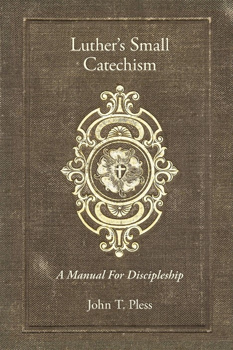 Luther's Small Catechism (Paperback)