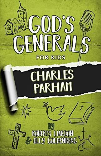 God's Generals for Kids, Volume 6 (Paperback)
