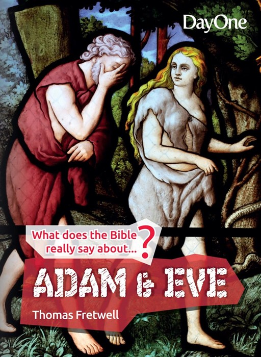 What Does the Bible Really Say About Adam and Eve (Paperback)