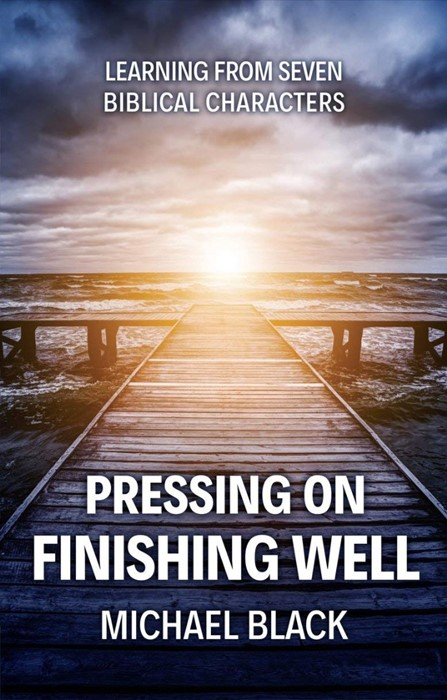 Pressing On, Finishing Well (Paperback)