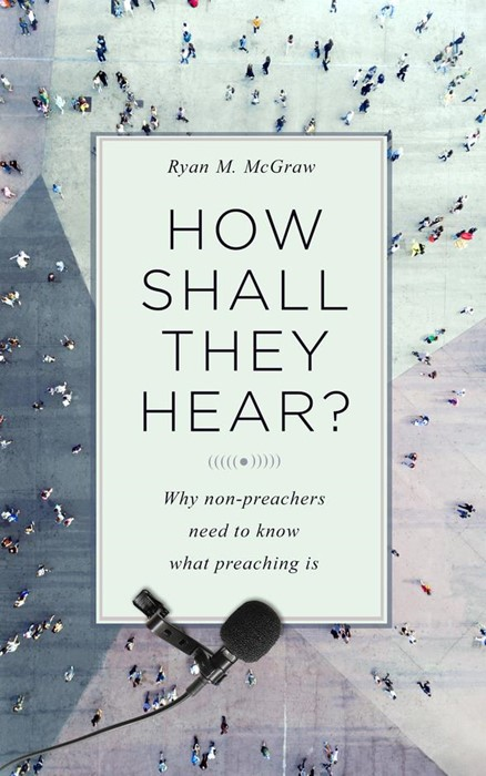 How Shall They Hear? (Paperback)