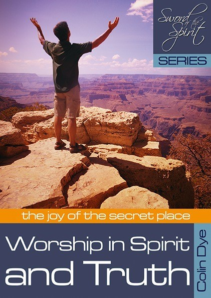 Worship in Spirit and Truth (Paperback)