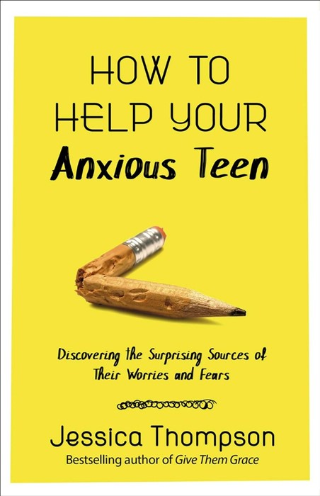 How to Help Your Anxious Teen (Paperback)