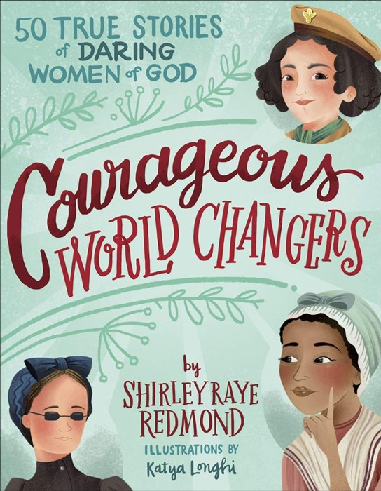 Courageous World Changers (Hard Cover)