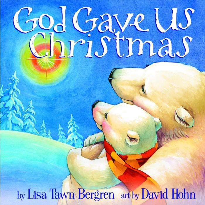 God Gave Us Christmas (Board Book)