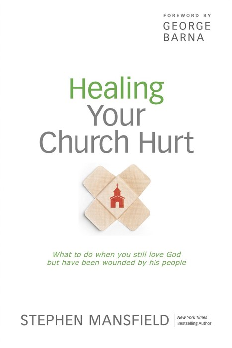 Healing Your Church Hurt (Paper Back)