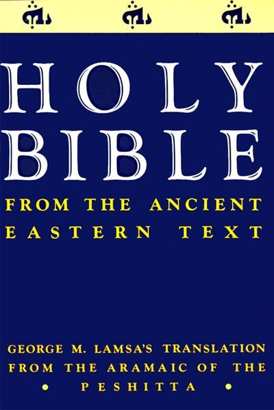 The Holy Bible from the Ancient Easten Text (Paperback)