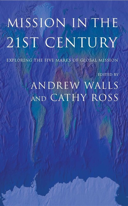 Mission in the 21st Century (Paperback)