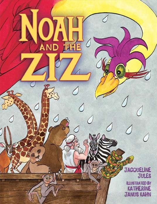 Noah and the Ziz (Paperback)