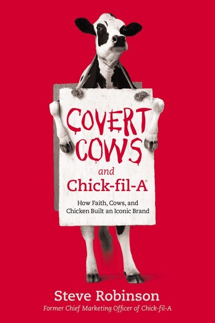Covert Cows and Chick-fil-A (Hard Cover)