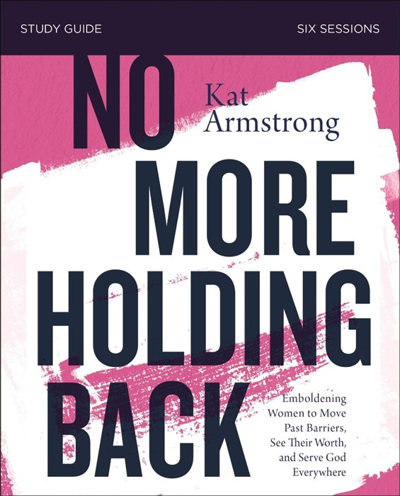 No More Holding Back Study Guide (Paperback)