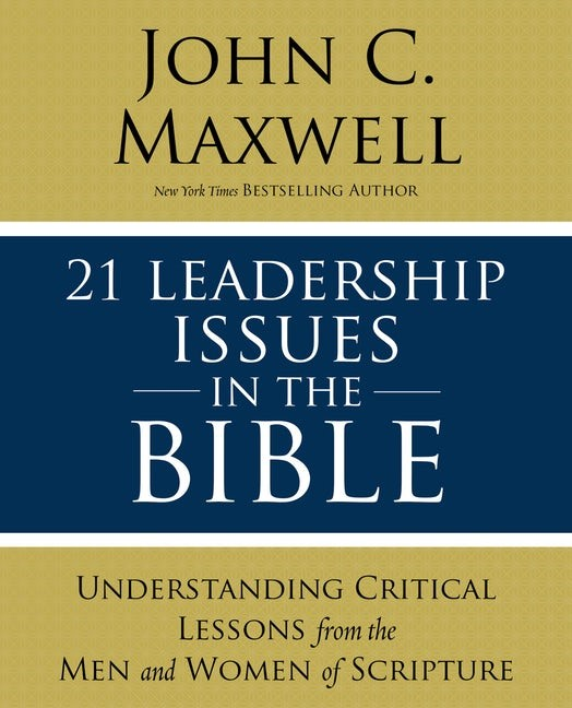 21 Leadership Issues in the Bible (Paperback)