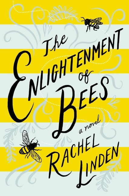 The Enlightenment of Bees (Paperback)