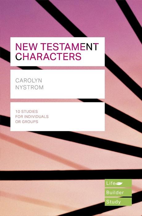 LifeBuilder: New Testament Characters (Paperback)