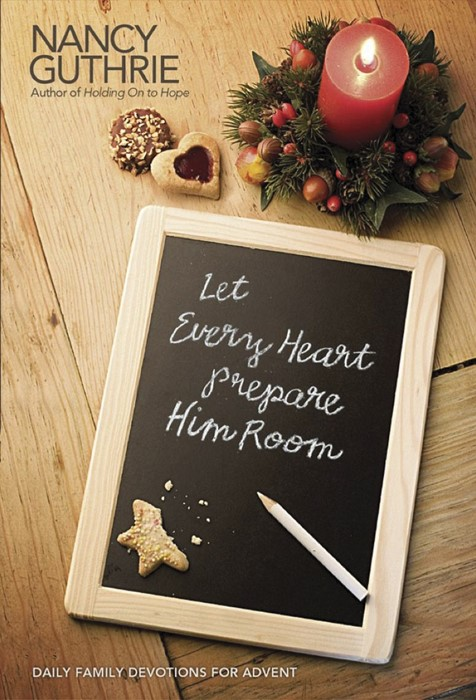 Let Every Heart Prepare Him Room (Hard Cover)