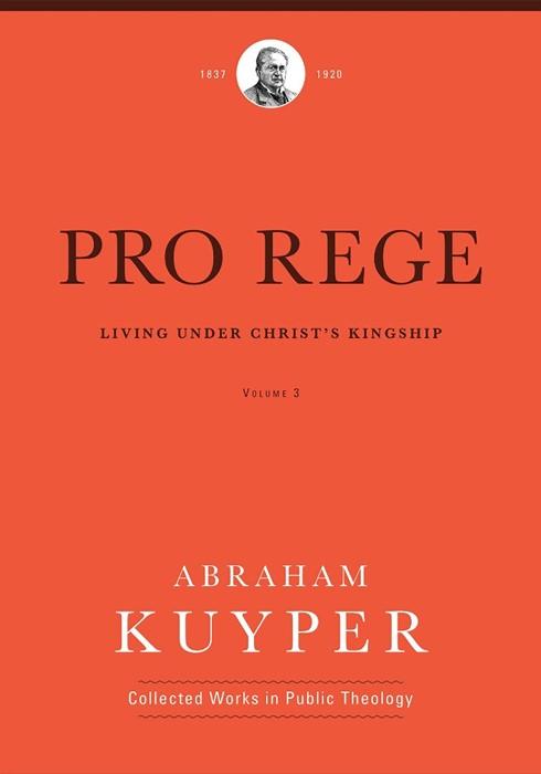Pro Rege, Volume 3 (Hard Cover)