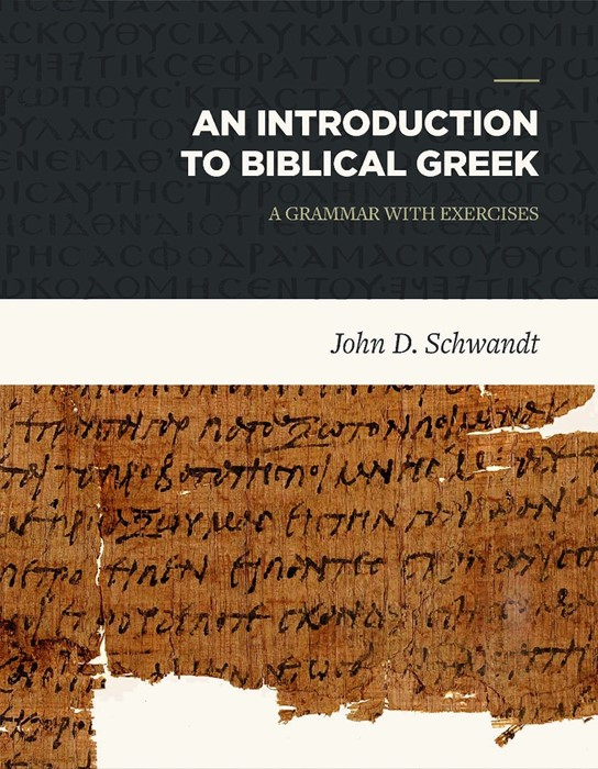 Introduction to Biblical Greek, An (Hard Cover)