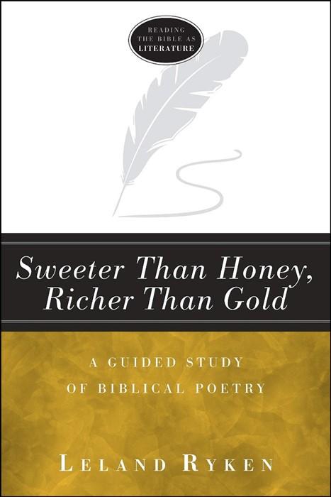 Sweeter Than Honey, Richer Than Gold (Paperback)