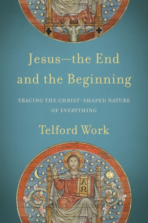 Jesus - the End and the Beginning (Paperback)