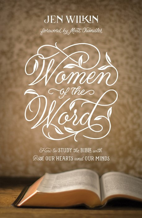 Women of the Word (Paperback)