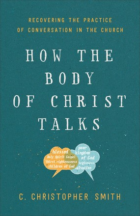 How the Body of Christ Talks (Paperback)