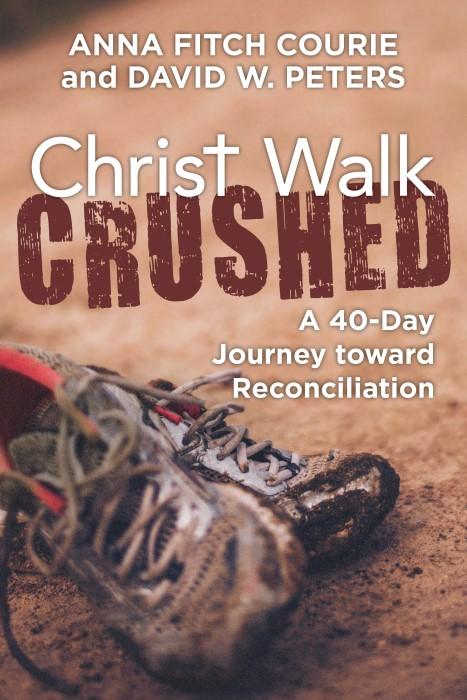 Christ Walk Crushed (Paperback)