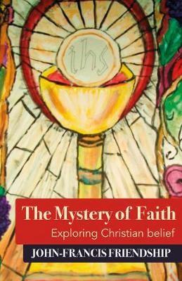 The Mystery of Faith (Paperback)