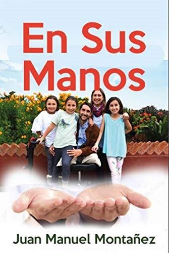 En Sus Manos (Paperback)