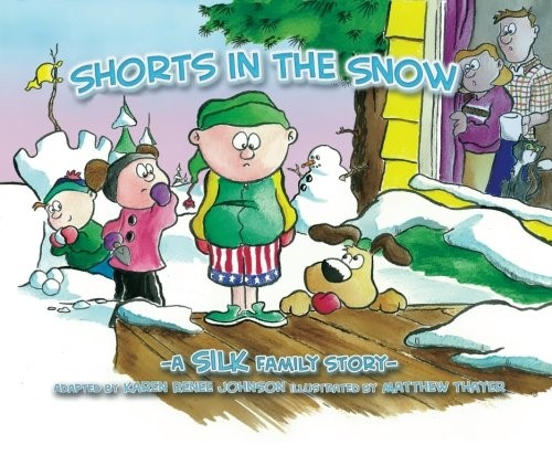Shorts in the Snow (Paperback)