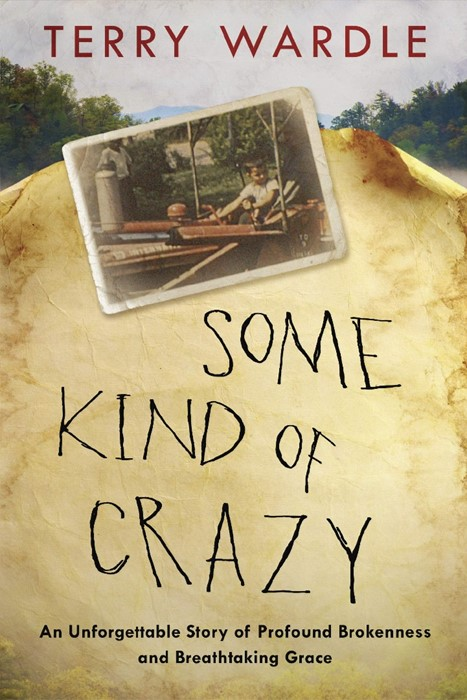 Some Kind of Crazy (Hard Cover)