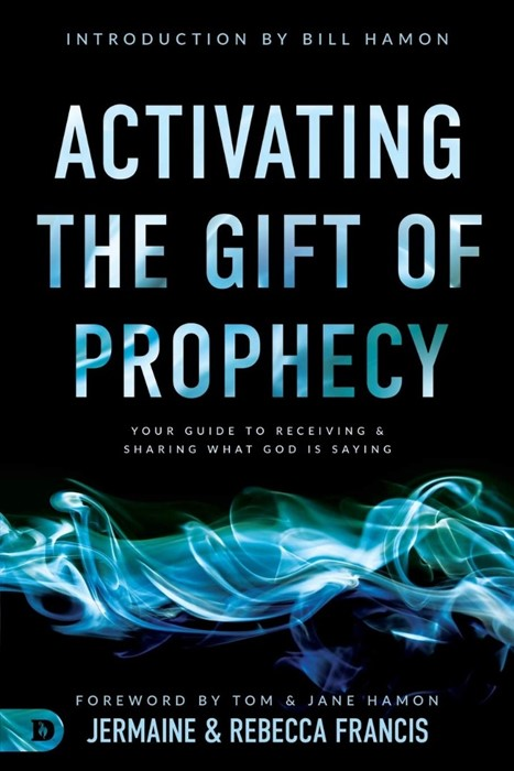 Activating the Gift of Prophecy (Paperback)