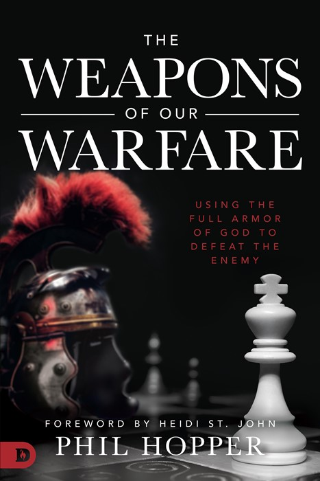 The Weapons of Our Warfare (Paperback)