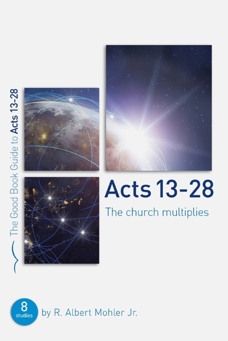 Acts 13-28: The Church Multiplies (Good Book Guide) (Paperback)
