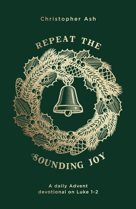 Repeat the Sounding Joy (Paperback)