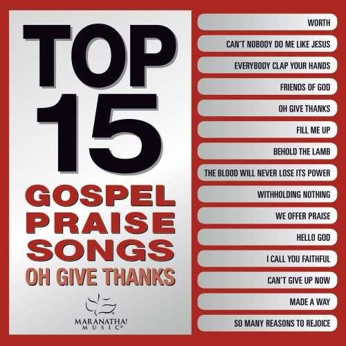 Top 15 Gospel Praise Songs CD (CD-Audio)
