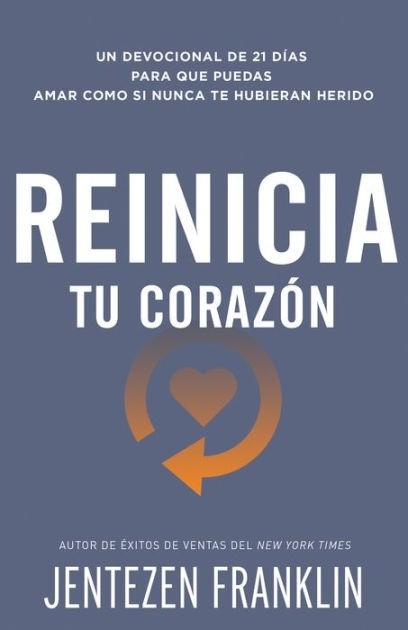 Reinicia Tu Corazón (Paperback)