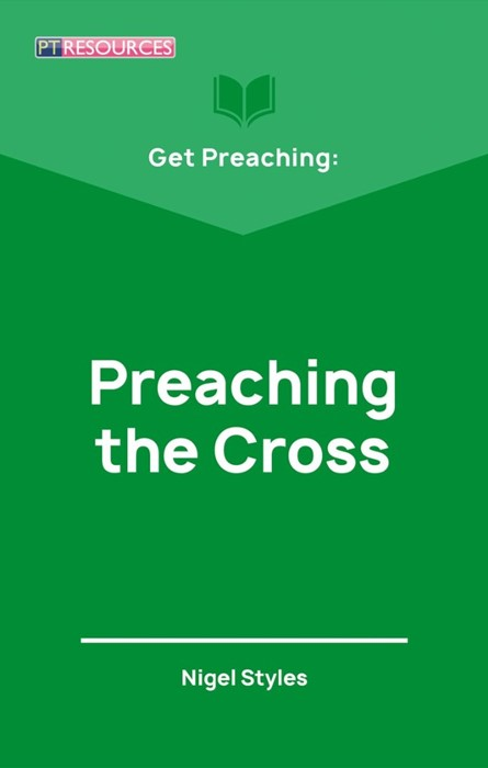 Get Preaching: Preaching the Cross (Paperback)