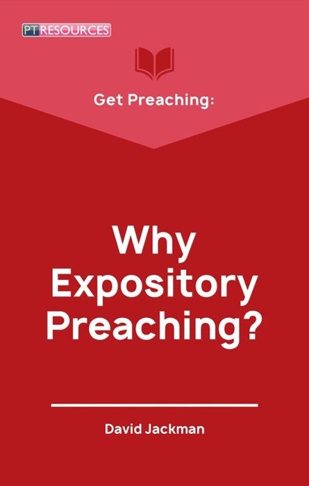 Get Preaching: Why Expository Preaching (Paperback)