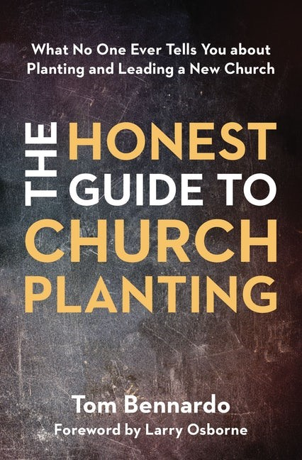 The Honest Guide to Church Planting (Paperback)