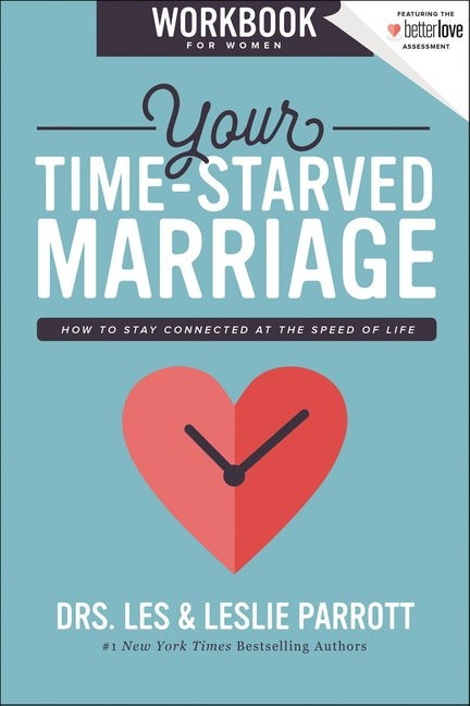 Your Time-Starved Marriage Workbook for Women (Paperback)