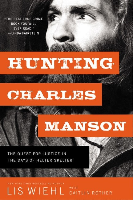 Hunting Charles Manson (Paperback)