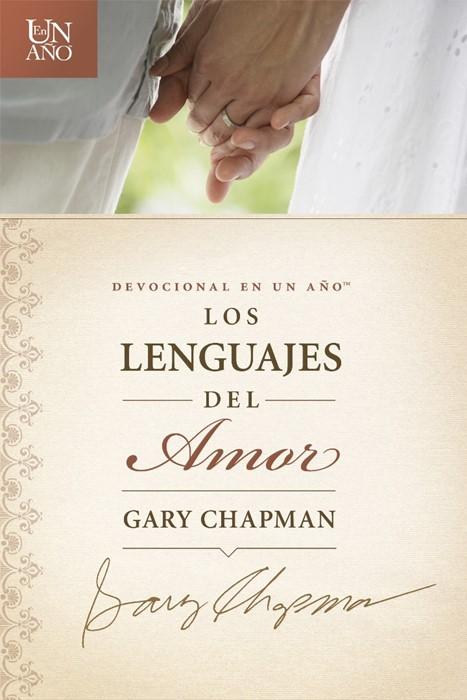 Devocional En Un AñO: Los Lenguajes Del Amor (Paperback)