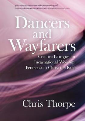 Dancers and Wayfarers (Paperback)