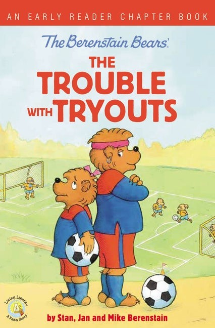 Berenstain Bears: The Trouble with Tryouts (Paperback)