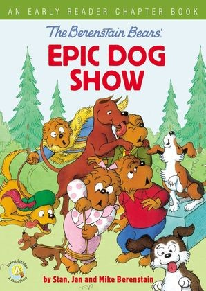 Berenstain Bears: Epic Dog Show (Board Book)