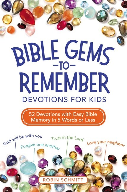 Bible Gems to Remember - Devotions for Kids (Paperback)
